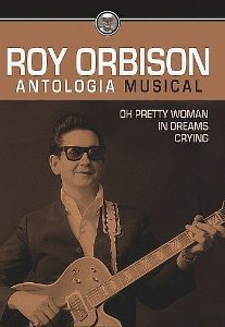 ROY ORBISON - ANTOLOGIA MUSICAL