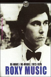 ROXY MUSIC - RE-MAKE / RE-MODEL