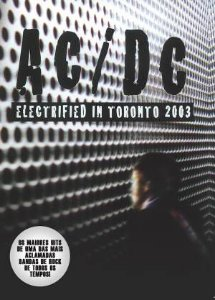 AC/DC: ELECTRIFIED IN TORONTO 2003