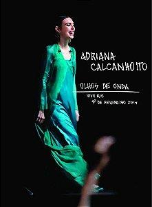 ADRIANA CALCANHOTTO: OLHOS DE ONDA