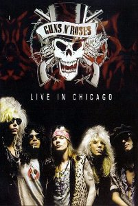 GUNS N' ROSES: LIVE IN CHICAGO