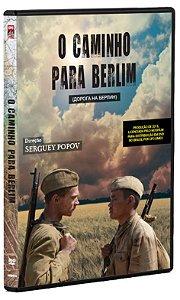 O CAMINHO PARA BERLIM