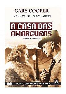 A CASA DAS AMARGURAS