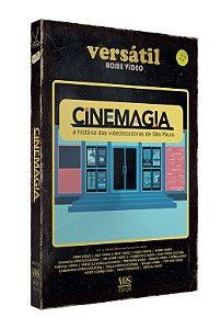 CINEMAGIA: A HISTÓRIA DAS VIDEOLOCADORAS DE SP - ENTREGA PREVISTA PARA 11/05/2018