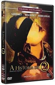 A HISTÓRIA D'O 2