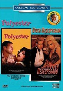 POLYESTER / VIVER DESESPERADO