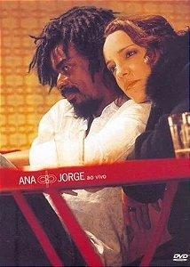 ANA CAROLINA E SEU JORGE - AO VIVO