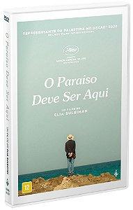 O PARAÍSO DEVE SER AQUI*