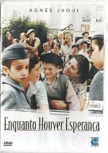 ENQUANTO HOUVER ESPERANÇA