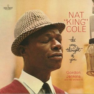 LP NAT KING COLE - THE VERY THOUGHT OF YOU