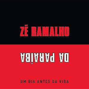 LP ZÉ RAMALHO DA PARAÍBA - UM DIA ANTES DA VIDA