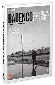 BABENCO - ALGUÉM TEM QUE OUVIR O CORAÇÃO E DIZER: PAROU - DVD