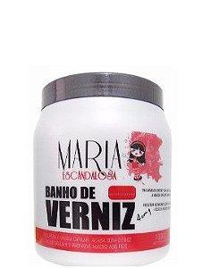 Maria Escandalosa Banho de Verniz Escandaloso 1 Kg