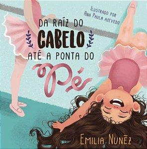 """Livro """"Da Raiz do Cabelo até a Ponta do Pé"""" - Loja Integrada"""