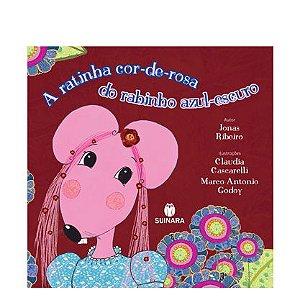 A ratinha cor-de-rosa do rabinho azul-escuro