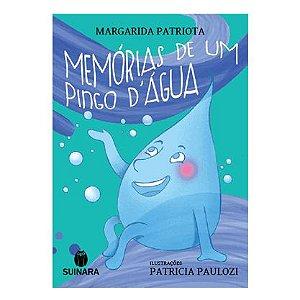 Memórias de um pingo d'água