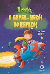 Bento, O Super-heroi Do Espaco!