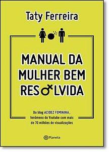 Manual Da Mulher Bem Resolvilda