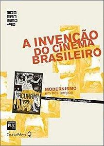 A Invencao Do Cinema Brasileiro - Col. Modernismo + 90