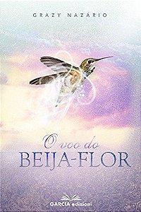 O Voo do beija flor eBook Kindle