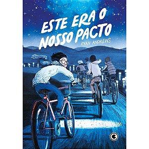 ESTE ERA O NOSSO PACTO