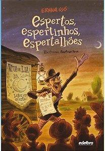 ESPERTOS ESPERTINHOS ESPERTALHÕES