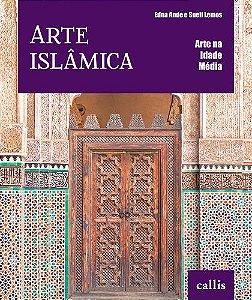 ARTE ISLÂMICA - ARTE NA IDADE MÉDIA