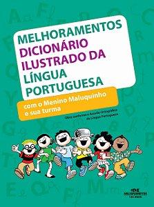 Dicionário Ilustrado da Língua Portuguesa com o Menino Maluquinho e sua turma