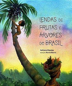 LENDAS DE FRUTAS E ARVORES DO BRASIL