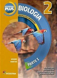 Moderna Plus Biologia 2 - Biologia dos Organismos