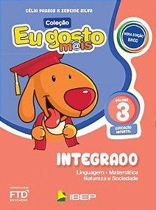 EU GOSTO MAIS INTEGRADO INFANTIL VOLUME 3