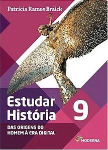 Estudar História Das Origens Do Homem À Era Digital 9º Ano