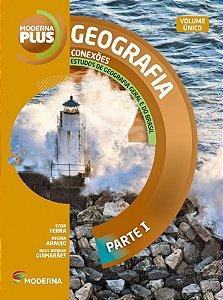 Moderna Plus Geografia - Volume único Conexões: Estudos de Geografia Geral e do Brasil