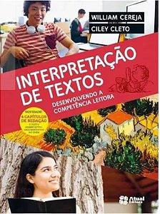 INTERPRETAÇAO DE TEXTOS - DESENVOLVENDO A COMPETENCIA LEITORA - VOLUME UNICO - ENSINO MÉDIO - INTEGRADO