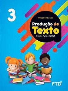 Produção de Texto - 3º ano