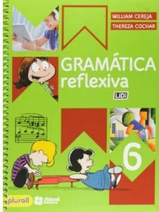 Gramática Reflexiva 6º Ano