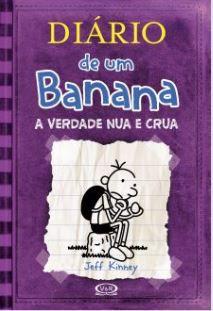 Diário de um Banana #5 -A VERDADE NUA E CRUA
