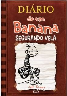 Diário de um Banana #7 - SEGURANDO VELA