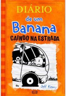 Diário de um Banana #9 -CAINDO NA ESTRADA