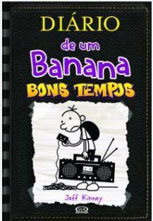 Diário de um Banana #10 - BONS TEMPOS