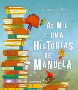 As mil e uma histórias de Manuela