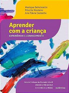Aprender com a criança - Experiência e conhecimento