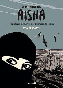 O mundo de Aisha - A revolução silenciosa das mulheres no Iêmen