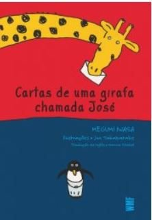CARTAS DE UMA GIRAFA CHAMADA JOSE
