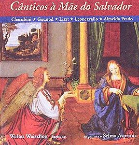 CANTICOS A MAE DO SALVADOR