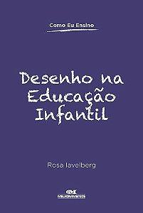 DESENHO NA EDUCAÇÃO INFANTIL