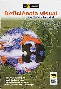 DEFICIÊNCIA VISUAL E O MUNDO DO TRABALHO