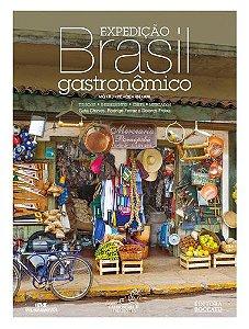 EXPEDIÇÃO BRASIL GASTRONÔMICO, VOL.1