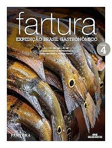 FARTURA: EXPEDIÇÃO BRASIL GASTRONÔMICO, V.4