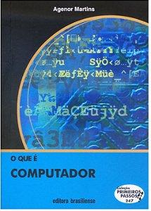 O QUE É COMPUTADOR -COLEÇÃO PRIMEIROS PASSOS
